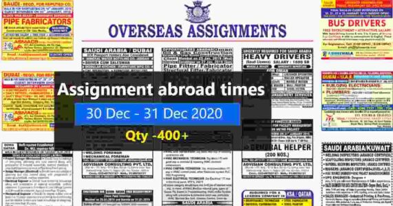 Assignment abroad times | Latest job vacancies for Gulf, Qty – 400+