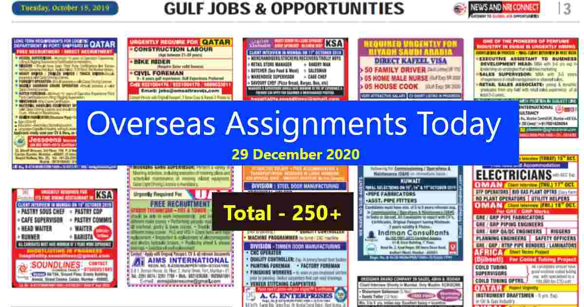 Overseas Assignments Today | Latest Gulf Job Vacancies Qty – 250+
