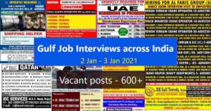 Gulf job Interviews across India – 600+ Vacant positions