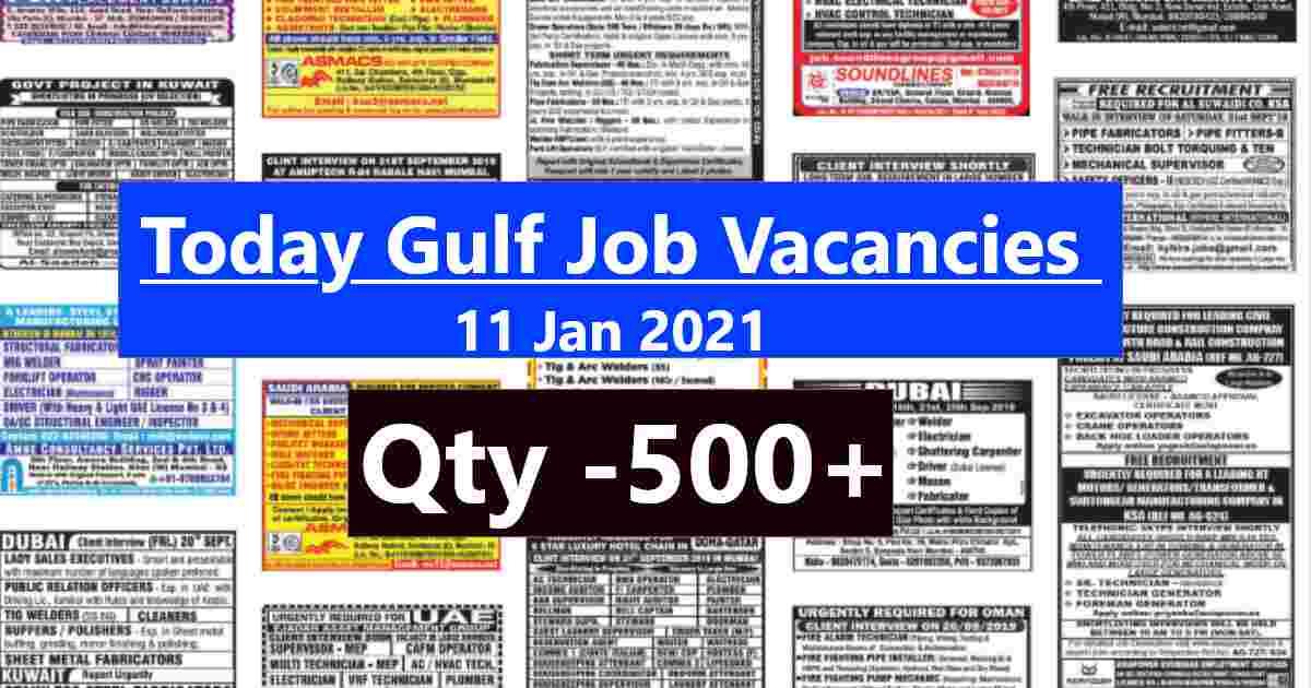 Gulf job Vacancies 11-01-2021 | 500+ Vacancies
