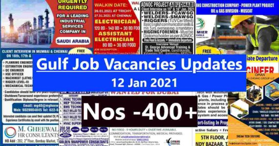 Gulf job updates 12-01-2021 | Total vacancies – 400+