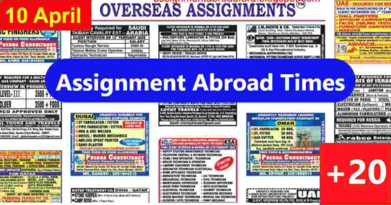 Assignment Abroad Times  – Latest Gulf job vacancies for Indians
