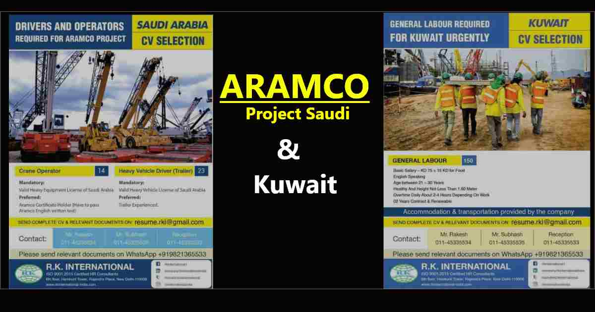 Gulf jobs today – Urgent requirement for Aramco project Saudi Arabia & Kuwait