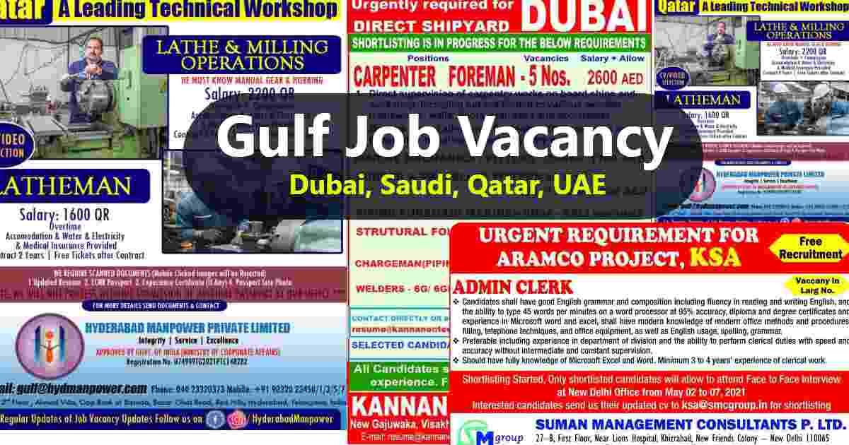 Gulf jobs – Urgent Requirements for Qatar, Dubai, Saudi Arabia, and UAE
