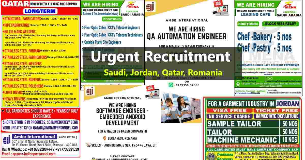 Gulf jobs – Urgent hiring for Saudi Arabia/ Jordan/ Qatar / Romania