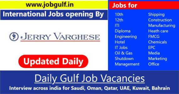 Jerry Varghese   Job vacancies for Gulf