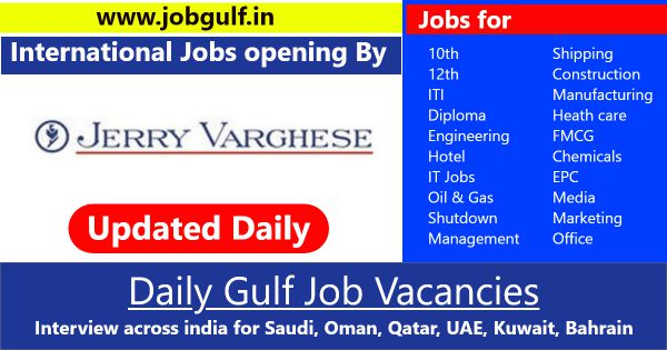 Jerry Varghese | Job vacancies for Gulf